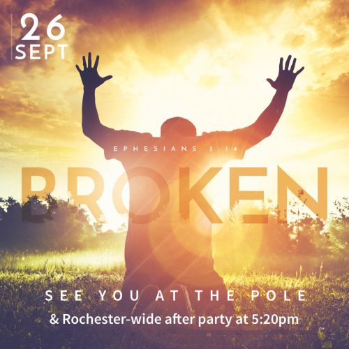Broken (Eph. 3:14) See You At the Pole shows person kneeling in prayer with hands raised.