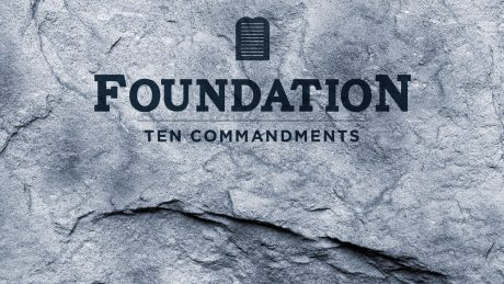 Cover Art for Foundations: 10 Commandments